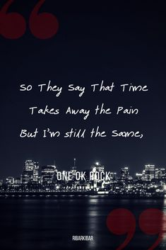 One Ok Rock - Heartache Rock Quotes, Quotes To Live By, One Ok Rock Lyrics, Japanese Quotes, Lyric Quotes, Song Lyrics, Rock Bands, Life Hacks, Songs