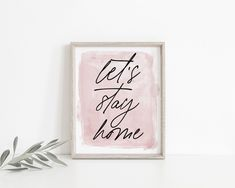 Let's Stay Home Wall Art Printable | Home Decor | Living Room Decor | Bedroom Decor