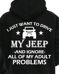 I just want to drive my Jeep YJ Hoodie by PYbM on Etsy