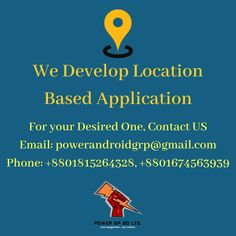For your desired one, Contact US: Email: powerandroidgrp@gmail.com  Phone: +8801815264328, +8801674563939  #google #business #job #programming #code #studio #skill #android #ios #website #webdevelopment #iTunes #playstore #apps #top_software_developer #top_android_developer #best_it_company #Marketing #Business #Software #Apps #Mobile #Entrepreneur #Sales #Digital #Tools #location_finder Contact Us, First Contact, Restaurant Finder, Location Finder, Software Apps, Business Software, Web Development, Ios, Android Developer