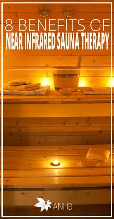 8 Benefits of Near Infrared Sauna Therapy - All Natural Home and Beauty