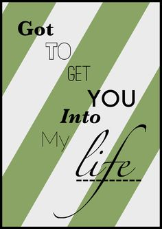 Got to Get You in to my LIfe/The Beatles Great Song Lyrics, Lyrics To Live By, Life Lyrics, Music Lyrics, Beatles Quotes, Beatles Lyrics, The Beatles, Music Quotes, Best Love Songs