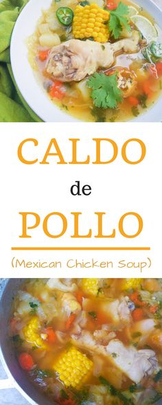 This Caldo de Pollo recipe (Mexican Chicken Soup) recipe is perfect anytime. Made with chicken, carrots, onions, green cabbage, potatoes, jalapeños, corn cob pieces, garlic, cilantro and then topped with freshly squeezed lime juice. Delicious and really easy to make! #caldodepollo #mexicanchickensoup #chickensoup #latinsoups #chickenrecipes #chickensouprecipes #souprecipes