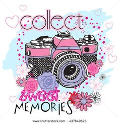 Typography vector graphic print for t -shirt witn camera and flowers . Camera Illustration, Quotes About Photography, Sweet Memories, Happy Planner, Cute Drawings, Graphic Prints, Photos, Pictures, Images