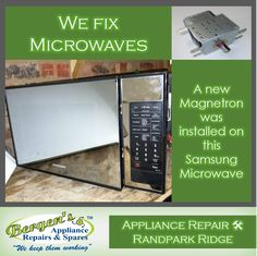 Not sure what is wrong with your Microwave? It might just be the magnetron. A new magnetron was installed on this Samsung Microwave at our Randpark Ridge branch. #wekeepthemworking #bergensappliances #appliancerepair #appliancepart #wefixappliances #microwave #microwaverepair #repairtech #quote #southafrica #vanderbijlpark  Vanderbijlpark Branch Follow us on Instagram and Pinterest WhatsApp:   076 960 6467 Email:   vanderbijlpark@bergens.co.za