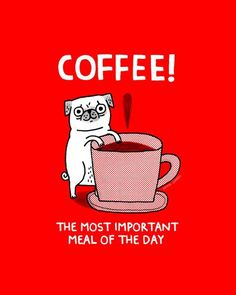 Coffee! The most important meal of the day. Great illustration and so true! #coffee #art