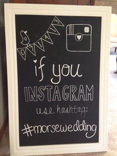 DIY Wedding chalkboard, wedding decoration and wedding hashtag.