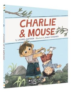 Charlie & Mouse (Charlie & Mouse, #1)-What an adorable easy reader!