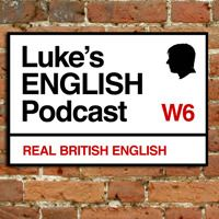 Luke's #English #Podcast – authentic #British English #podcasts for #learners of English. An interesting and fun way to #listen and #improve your English.