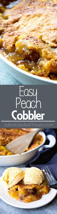 Easy Peach Cobbler ~ Only 4 Ingredients to This Easy, Delicious Dessert! Ooey Gooey Peach Pie Filling with a Buttery Topping! via @julieseats