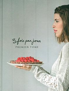 3 fois par jour Premier tome by Alexandre Champagne Marilou… 3x Par Jour, Read In French, Best Selling Cookbooks, Thug Kitchen, Champagne, Jamie Oliver, Food Inspiration, Gifts, Lectures