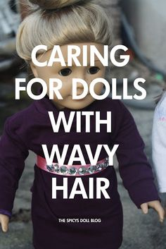 Doll Delight by The Spicys: Caring for dolls with wavy hair My American Girl Doll, American Girl Crafts, American Girl Clothes, Girl Doll Clothes, Girl Dolls, Ag Dolls, American Girl Hairstyles, Girl Hair Dos, Ag Hair Products