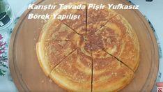 Karıştır Tavada Pişir Yufkasız Börek Yapılışı | Renkli Hobi Turkish Recipes, Camembert Cheese, Tea Time, Pancakes, Healthy Living, Food And Drink, Cooking Recipes, Breakfast, Desserts