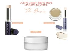 The Curated House: Going Green With Your Makeup Routine   The Basics