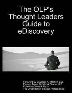 Thought Leaders Guide to eDiscovery via OLP