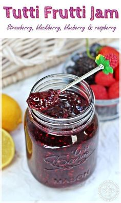 Tutti Frutti Jam with strawberries, blackberries, blueberries, raspberries & lemon. No pectin recipe. Fab Food 4 All Jelly Recipes, Drink Recipes, Dinner Recipes, Curry Recipes, Potato Recipes, Pasta Recipes, Soup Recipes, Breakfast Recipes, Chicken Recipes