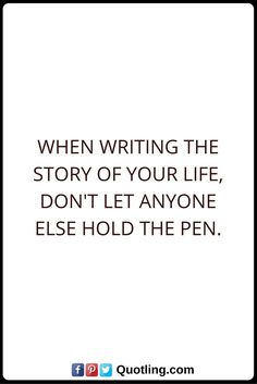 Destiny Quotes When writing the story of your life, don't let anyone else hold the pen. Don't Let, Let It Be, Destiny Quotes, Your Life, Hold On, Funny Memes, Writing, Math, Naruto Sad