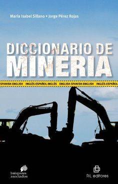 Cool Diccionario de minería: inglés-español eBook: Jorge Pérez Rojas, María Isabel Sillano: Amazon.es: Tienda Kindle  Tecnoloxía Check more at http://seostudio.top/2017/2017/04/04/diccionario-de-mineria-ingles-espanol-ebook-jorge-perez-rojas-maria-isabel-sillano-amazon-es-tienda-kindle-tecnoloxia/