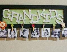 Grandkids Picture Sign...would be fun to make with gramma and the kids :-)