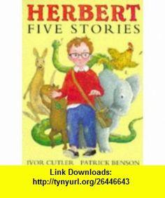 Herbert (9780744547788) Ivor Cutler , ISBN-10: 0744547784  , ISBN-13: 978-0744547788 ,  , tutorials , pdf , ebook , torrent , downloads , rapidshare , filesonic , hotfile , megaupload , fileserve