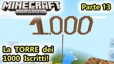 Minecraft PE - La Torre dei 1000 Iscritti! - Parte 13 - Android - (Salvo...