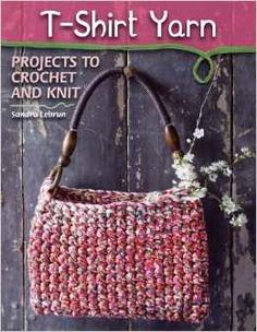 T-Shirt Yarn is a crochet and knitting book that teaches you how to make projects from recycled t-shirts. Yarn made from recycled t-shirt material is quick and easy to work with, in addition to being eco- friendly. This book gives twenty-four great projec Crochet T Shirts, Knit Or Crochet, Bead Crochet, Simply Crochet, Crochet Granny, Yarn Projects, Knitting Projects, Crochet Projects, Crochet Tutorials