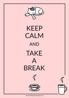 FREE printable keep calm and take a break | cat tea coffee