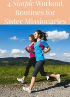 4 Simple Workout Routines for Sister Missionaries