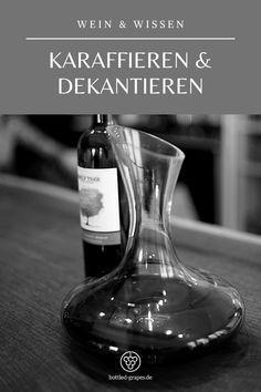 Was ist eigentlich der Unterschied von karaffieren und dekantieren? Finde es heraus auf bottled-grapes.de! #wein #weinblog #weinliebe #weinwissen #ratgeber #wissen Wine Decanter, Barware, Bottle, Decanter, Flasks, Bar Accessories, Flask, Jars, Glas