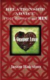Relationship Advice For Women and Men: A Deeper Love