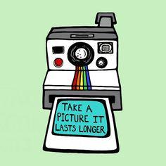 Retro Polaroid Camera  - 8 x 10 Digital Illustration Art Print - Take A Picture It Lasts Longer. $16.00, via Etsy.