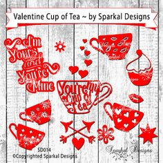 Valentine Heart SVG Typeography Tea Cup My by SparkalSVGDesigns #SVGCuttingFiles #FreeSVGFiles