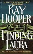 Finding Laura by Kay Hooper - Featured Book of the Day! Books On Tape, My Books, Books To Read, Kay Hooper, Book Nooks, Book Lists, Book Lovers, Novels, Reading