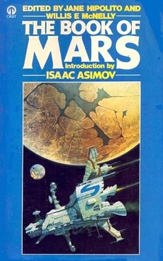 Publication: The Book of Mars  Editors: Jane Hipolito , Willis E. McNelly Year: 1976-00-00 ISBN: 0-86007-893-0 [978-0-86007-893-7] Publisher: Orbit  Cover: Patrick Woodroffe