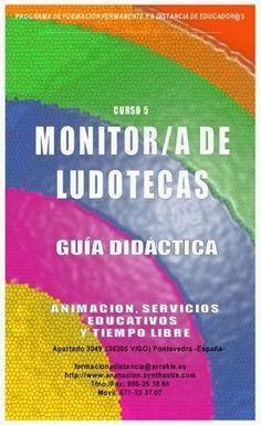Guia Didactica curso Monitor de Ludotecas, a distancia toda España y paises hispanohablantes