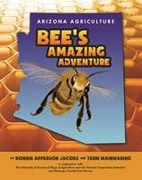 Help Give Every 3rd Grader in Arizona a Copy of 'Arizona Agriculture: Bee's Amazing Adventure'