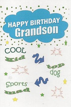 Birthday Cards, Male Relation Birthday Cards, Grandson, Happy Birthday Grandson,