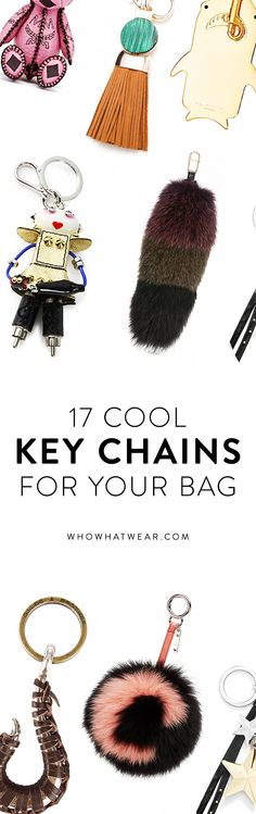 Fashionable keychains for your bag