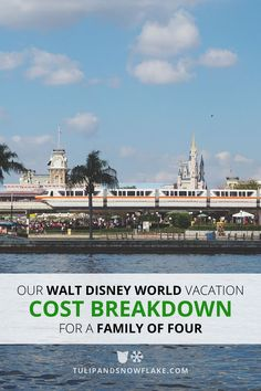 How much can a family of four expect to spend on an average week-long Walt Disney World vacation?
