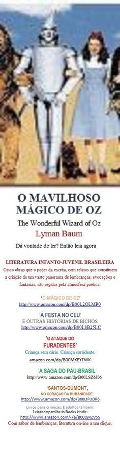 MÁGICO DE OZ/Adaptação de Welington Almeida Pinto. Instrua-se e divirta-se a um clique onde for: http://www.amazon.com/dp/B00L2OLMP0