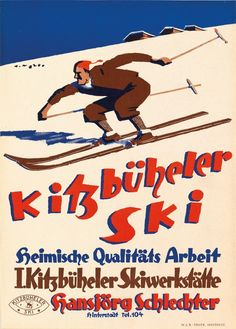 AUSTRIA for THE KITZBÜHELER ALPS AND WINTER SPORTS c1930's
