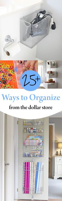 25 + Ways to Organize from the Dollar Store