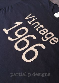 T-Shirt Vintage You customize the year over the hill, party gift Old Man Birthday, 50th Birthday, Navy Blue Shirts, Over The Hill, Cake Smash Outfit, First Birthday Outfits, First Class Shipping, Twinkle Twinkle Little Star, Fashion Branding