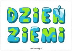Dzień Ziemi - napis - Printoteka.pl Bujo, Back To School, Crafts For Kids, Education, Speech Language Therapy, Crafts For Children, Kids Arts And Crafts, Entering School, Onderwijs