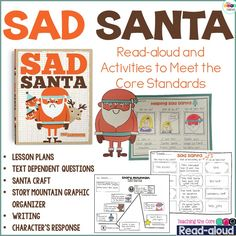 Sad Santa read-aloud and activities to meet the Core Standards.