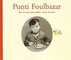 """Claude Ponti est né à Lunéville, en Lorraine en 1948. Il a fait des études de lettres et d'archéologie à Strasbourg et les Beaux-Arts à Aix. A partir de 1969, il vit à Paris où il étudie le dessin, la peinture et la gravure et où il exerce divers métiers d'appoint. Il travaille dans la presse, à """"L'Express"""", """"Le Monde""""... Peintre, dessinateur de presse, auteur-illustrateur, il crée son premier livre pour enfants en 1941  http://www.leslutinsduweb.com/"""