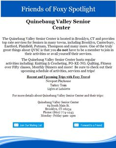 Quinebaug Valley Senior Center is an amazing resource for members and non-members alike!