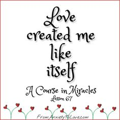 Quotes and Images from A Course in Miracles | From Anxiety to Love