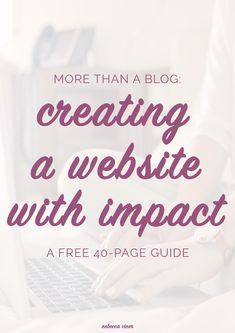Creating a Website With Impact More Than a Blog
