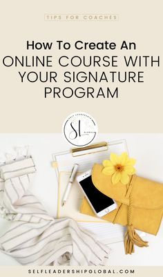 How To Create an Online Course with your Signature Program | Online Marketing Tips - Ready to learn how to create an online course with your signature program so that you can scale your coaching business, stop trading your time for money, reach more people, and make money online?If you want to turn your signature program into an online course, be sure to have these 3 simple steps in place. Self Leadership Global | Digital Marketing | Passive Income | Make Money Online #onlinecourse #coach